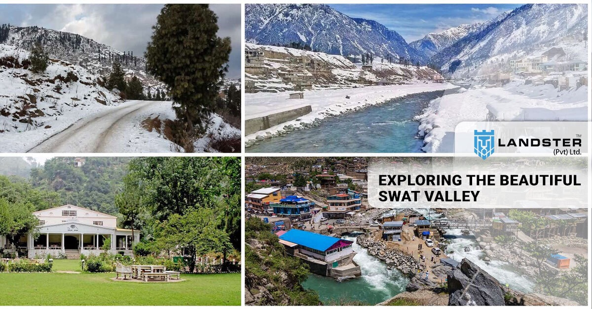 EXPLORING THE Beautiful SWAT VALLEY