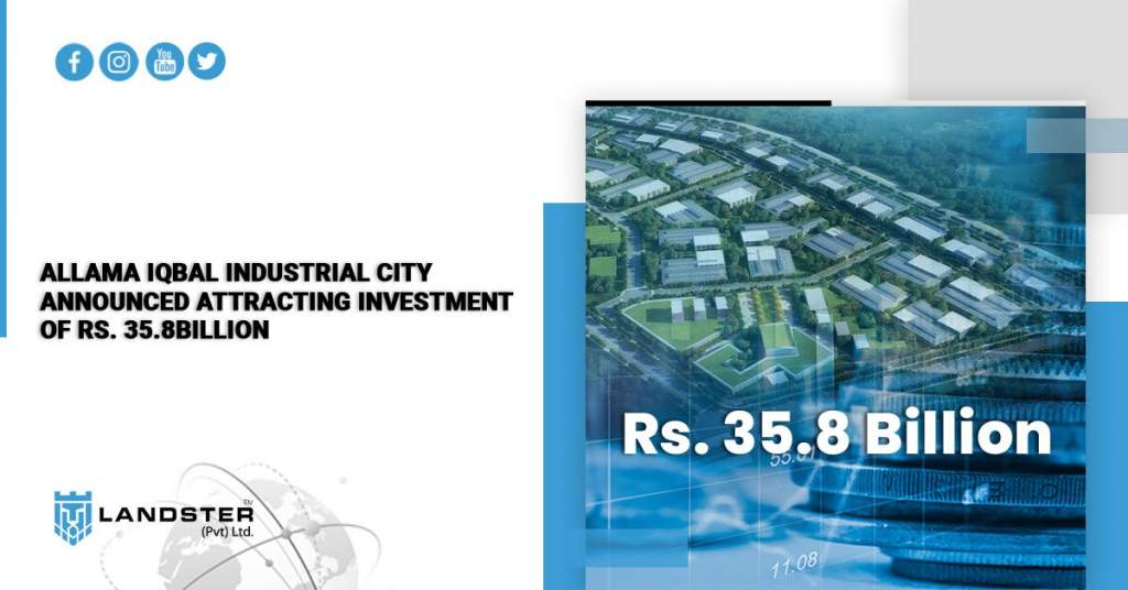 Allama Iqbal Industrial City Announced Attracting Investment of Rs. 35.8Billion
