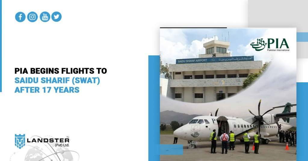 PIA begins flights to Saidu Sharif (Swat) after 17 years