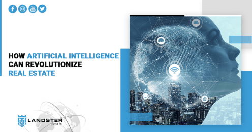 How Artificial Intelligence (AI) can Revolutionize Real Estate
