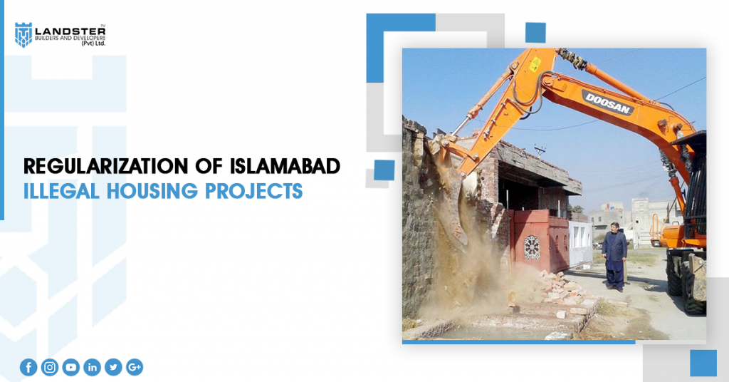 Regularization of Islamabad's illegal Housing Projects