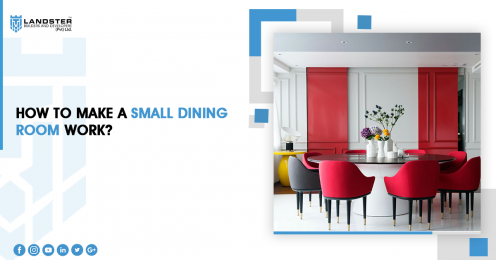 How to Make a Small Dining Room Work?