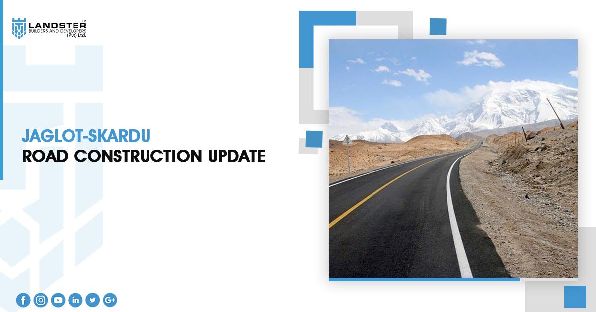 Jaglot-Skardu Road Construction Update