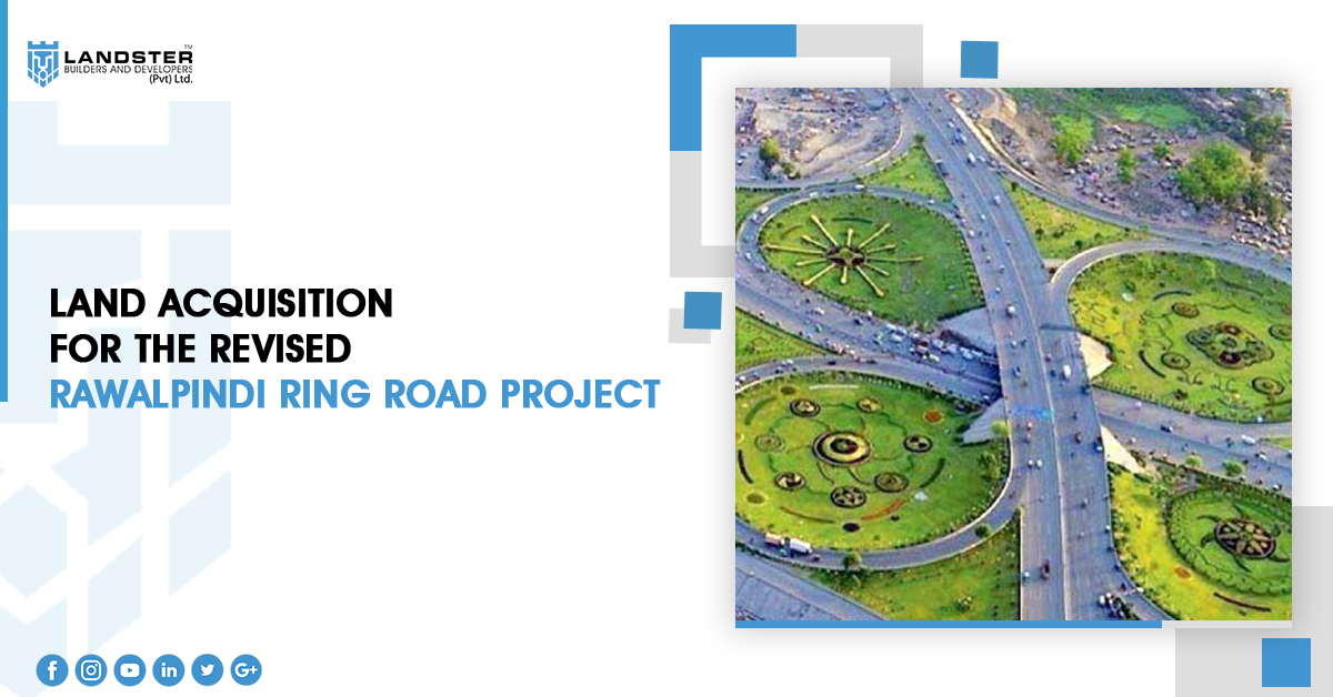 Land Acquisition for the Revised Rawalpindi Ring Road Project